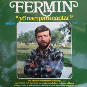Yo-naci-para-cantar-Fermin-Hache